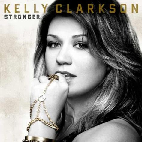 2: What Doesn't Kill You (Stronger) by Kelly Clarkson