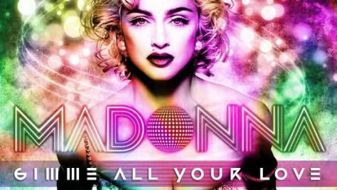 10: Give Me All Your Luvin' by Madonna Featuring Nicki Minaj & M.I.A