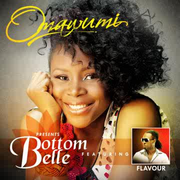 11: Omawumi Ft Flavour - Bottom Belle